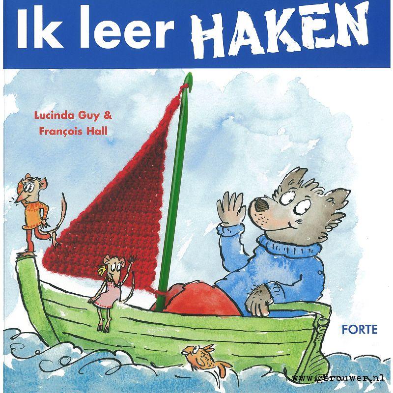 Het Boekje Ik Leer Haken Is Voor Kinderen Vanaf 6 Jaar Er Staan